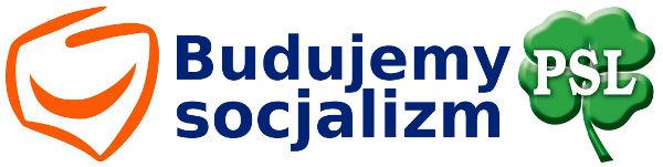 Platforma Obywatelska PSL budujemy socjalizm
